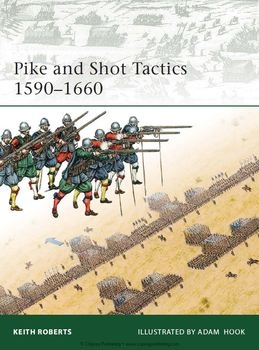 Pike and Shot Tactics 1590-1660 (Osprey Elite 179)