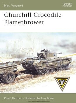 Churchill Crocodile Flamethrower (Osprey New Vanguard 136)