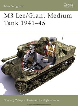 M3 Lee/Grant Medium Tank 1941-1945 (Osprey New Vanguard 113)