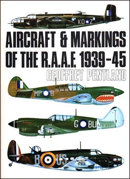 Aircraft and Markings of the R.A.A.F. 1939-1945
