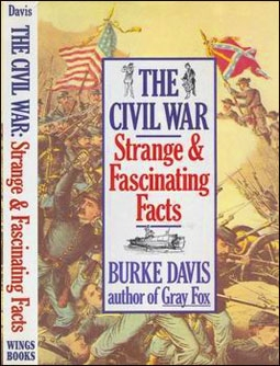 The Civil War, Strange and Fascinating Facts