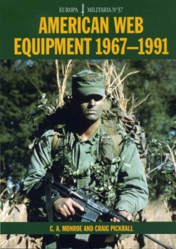 American Web Equipment 1967-1991 (Europa Militaria 37)
