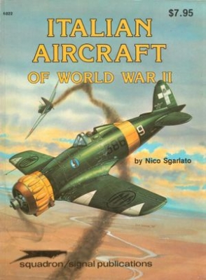 Squadron/Signal Publications 6022: Italian Aircraft of World War II
