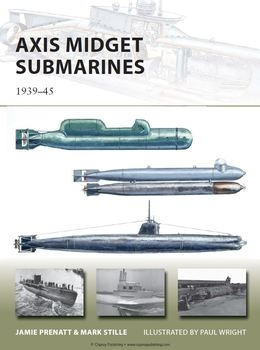 Axis Midget Submarines 1939-1945 (Osprey  New Vanguard 212)
