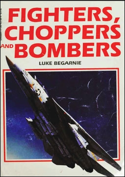Fighters, Choppers and Bombers