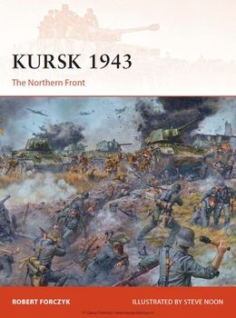 Kursk 1943: The Northern Front (Osprey Campaign 272)