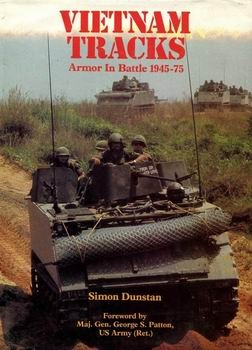 Vietnam Tracks - Armor in Battle 1945-75