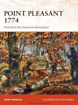 Point Pleasant 1774: Prelude to the American Revolution (Osprey Campaign 273)
