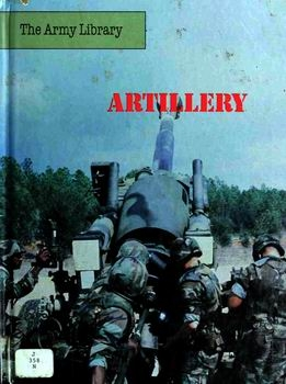 Artillery (The Army Library)