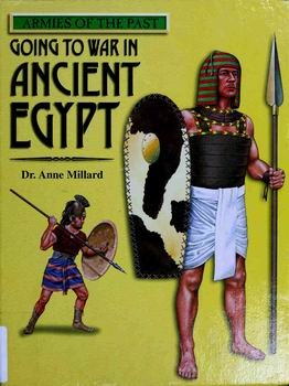 Going to War in Ancient Egypt (Armies of the Past)