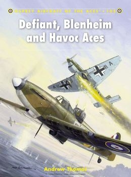 Defiant, Blenheim and Havoc Aces (Osprey Aircraft of the Aces 105)