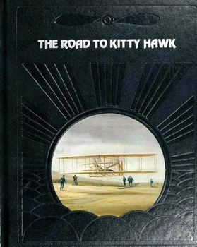 The Road to Kitty Hawk (The Epic of Flight)