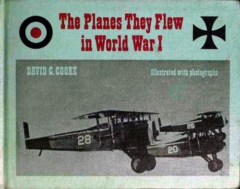The Planes They Flew in World War I