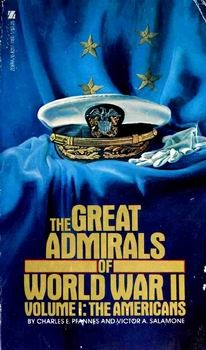 The Great Admirals of World War II, volume I. The Americans
