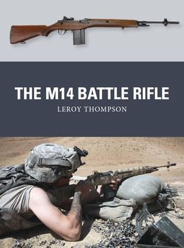 The M14 Battle Rifle (Osprey Weapon 37)