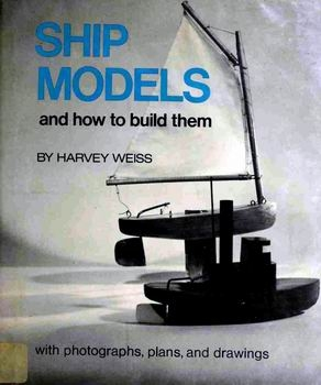 Ship Models and How to Build Them