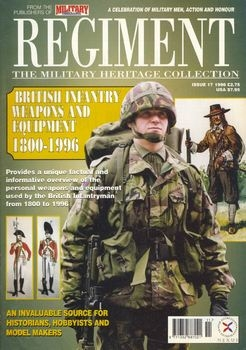 British Infantry Weapons and Equipment 1800-1996 (Regiment №17)