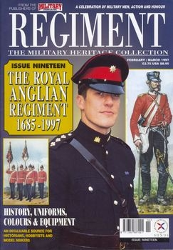 The Royal Anglian Regiment 1685-1997 (Regiment №19)