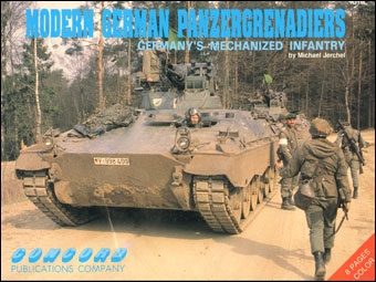 Modern German Panzergrenadiers. Germany`s Mechanized Infantry (Concord 1018)