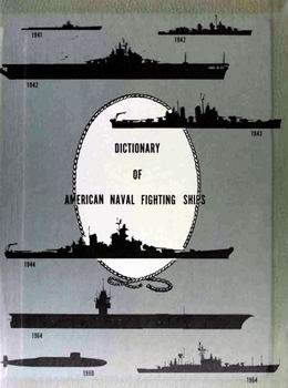 Dictionary of American Naval Fighting Ships (vol III - 1968)