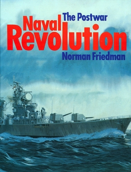 The Postwar Naval Revolution