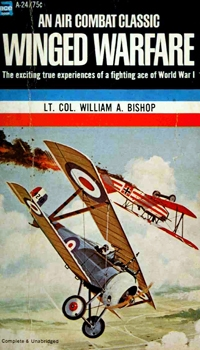Winged Warfare: The Exciting True Experiences of a Fighting Ace of World War I
