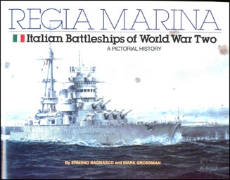 Regia Marina Italian Battleships of World War Two