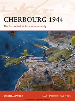 Cherbourg 1944: The First Allied Victory in Normandy (Osprey Campaign 278)