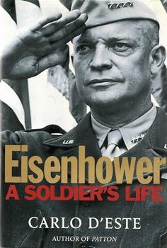 Eisenhower - A Soldier's Life