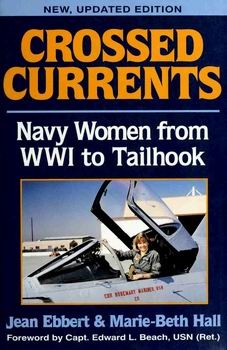 Crossed Currents: Navy Women From WW I to Tailhook