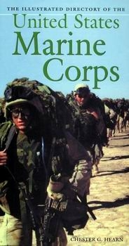 The Illustrated Directory of the U.S. Marine Corps
