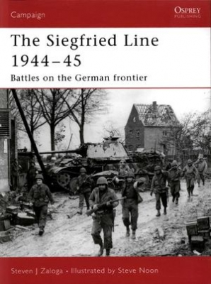 Siegfried Line 1944-45: Battles on the German frontier (Campaign 181)