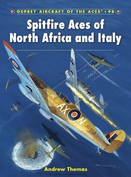 Spitfire Aces of North Africa and Italy (Osprey Aircraft of the Aces 98)