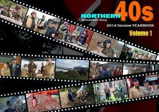 Northern Forties Re-enactment Group 2014 Season Yearbook Vol.1