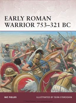 Early Roman Warrior 753-321 BC (Osprey Warrior 156)