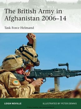 The British Army in Afghanistan 2006-2014: Task Force Helmand (Osprey Elite 205)