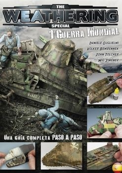 I Guerra Mundial (The Weathering Magazine Special)