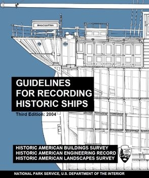 Guidelines for Recording Historic Ships