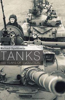 Tanks: 100 Years of Evolution (Osprey General Military)