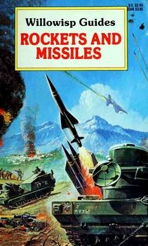 Rockets and Missiles by Bill Gunston