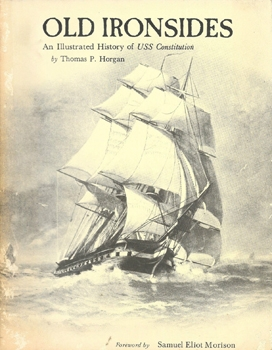 Old Ironsides: The Story of USS Constitution