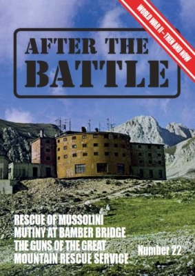 After the Battle 22: The Rescue of Mussolini