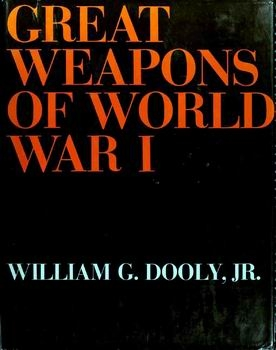 Great Weapons of World War I