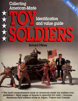 Collecting American-Made Toy Soldiers