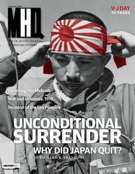 MHQ: The Quarterly Journal of Military History Vol.28 No.1 (2015-Autumn)