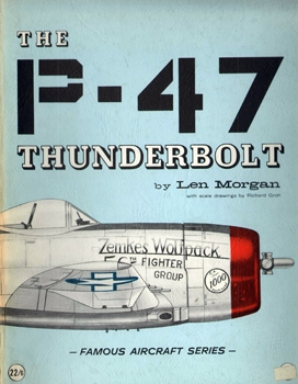 The P-47 Thunderbolt (Famous Aircraft Series)