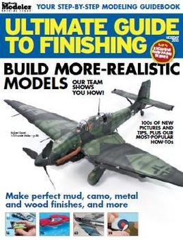 Ultimate Guide to Finishing - Holiday 2015 [FineScale Modeler Special]