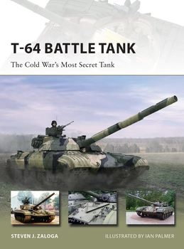 T-64 Battle Tank (Osprey New Vanguard 223)