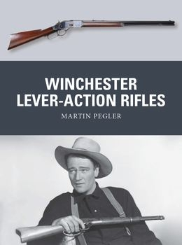 Winchester Lever-Action Rifles (Osprey Weapon 42)