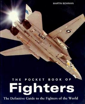 The Pocket Book of Fighters: The Definitive Guide to the Fighters of the World